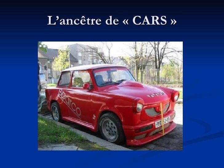 L'ancêtre de «CARS»