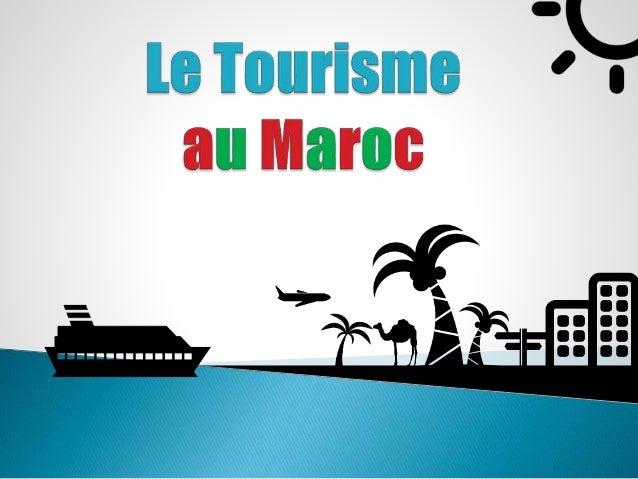  Le tourisme se situe à la troisième place  dans le classement des « GRANDS »  secteurs du commerce mondial.   Le chiffr...