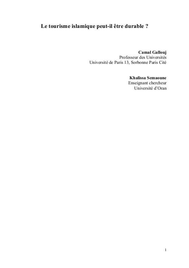 Le tourisme islamique peut-il être durable ?  Camal Gallouj Professeur des Universités Université de Paris 13, Sorbonne Pa...