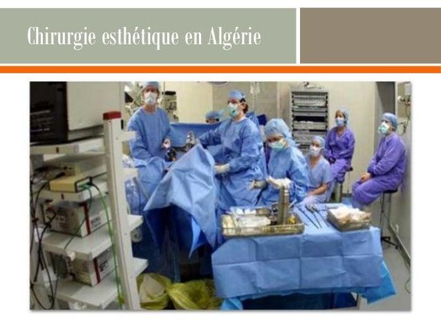 Chirurgie esthétique en Algérie  Haga clic en el icono para agregar una imagen