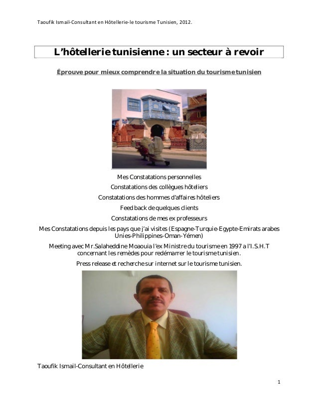 Taoufik Ismail-Consultant en Hôtellerie-le tourisme Tunisien, 2012.  L'hôtellerie tunisienne : un secteur à revoir Éprouve...
