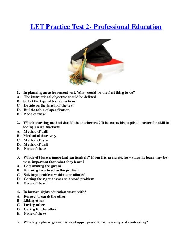 LET Practice Test 2- Professional Education1. In planning an achievement test. What would be the first thing to do?A. The ...
