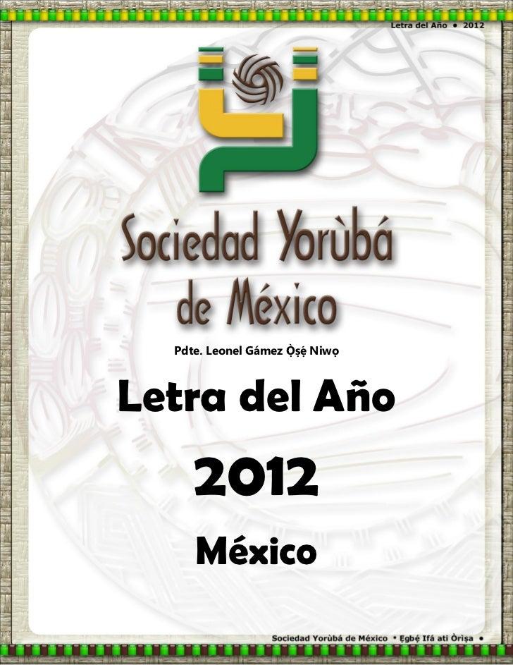Pdte. Leonel Gámez   NiwọLetra del Año     2012     México
