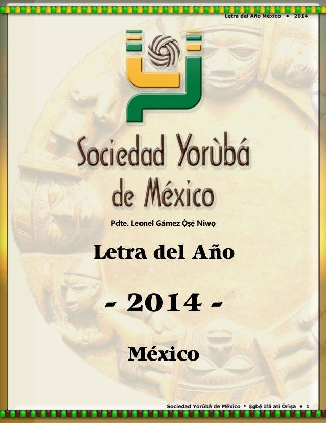 Pdte. Leonel Gámez  Niwọ  Letra del Año  - 2014 México