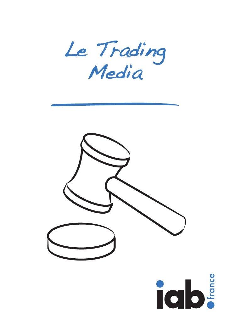Le Trading  Media