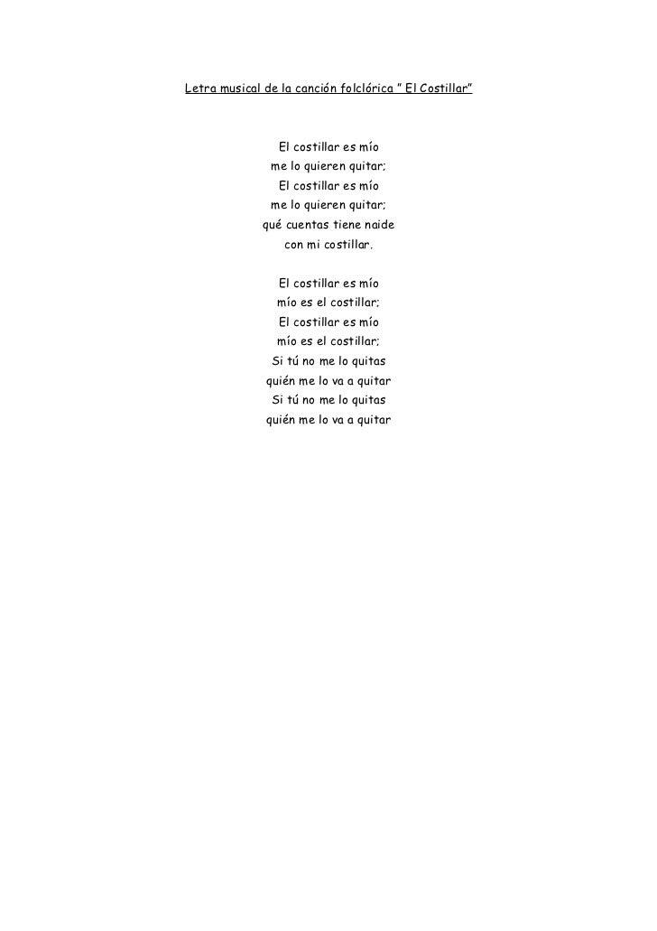 """Letra musical de la canción folclórica """" El Costillar""""                     El costillar es mío                 me lo quier..."""