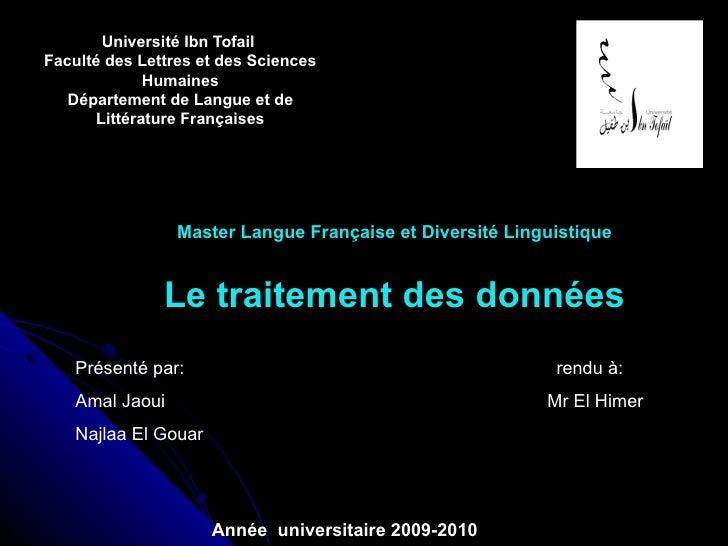Université Ibn Tofail  Faculté des Lettres et des Sciences Humaines Département de Langue et de Littérature Françaises Mas...