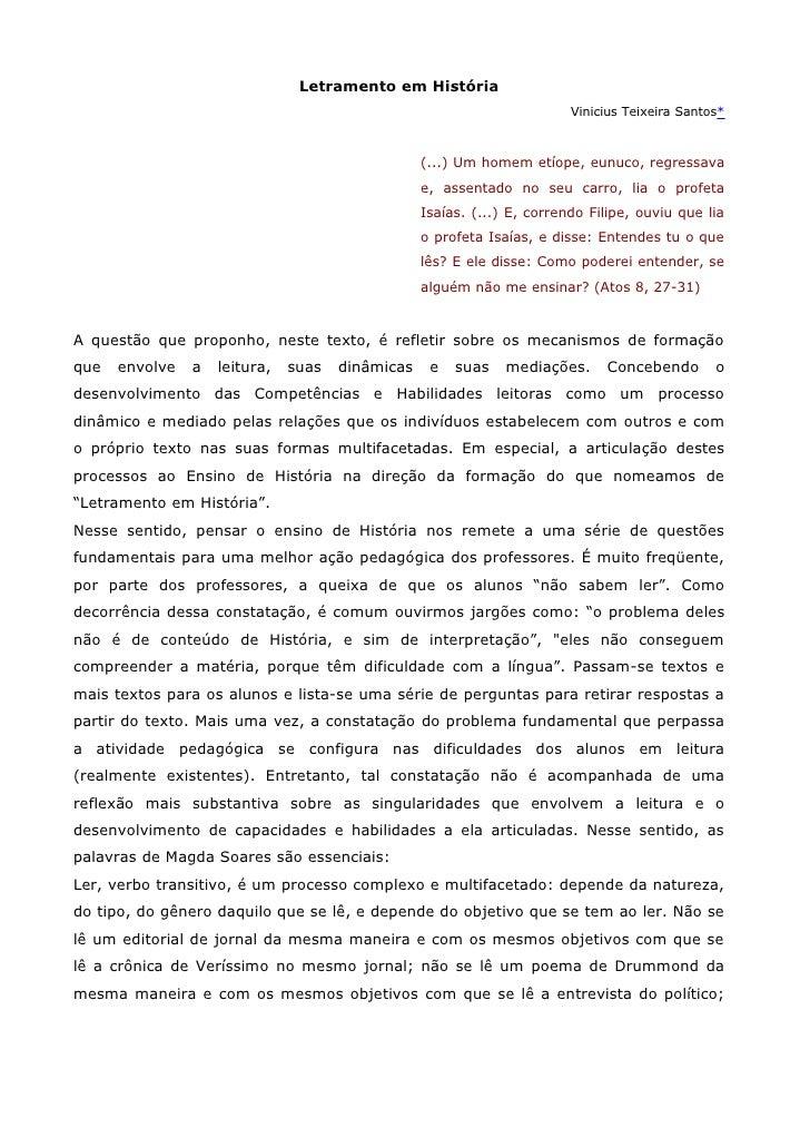 Letramento em História                                                                          Vinicius Teixeira Santos* ...