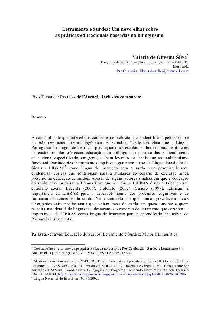Letramento e Surdez: Um novo olhar sobre               as práticas educacionais baseadas no bilinguismo1                  ...
