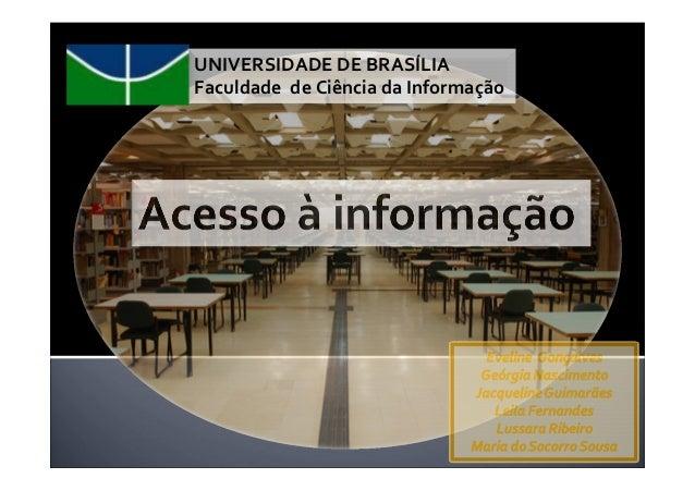 UNIVERSIDADE DE BRASÍLIAFaculdade de Ciência da Informação