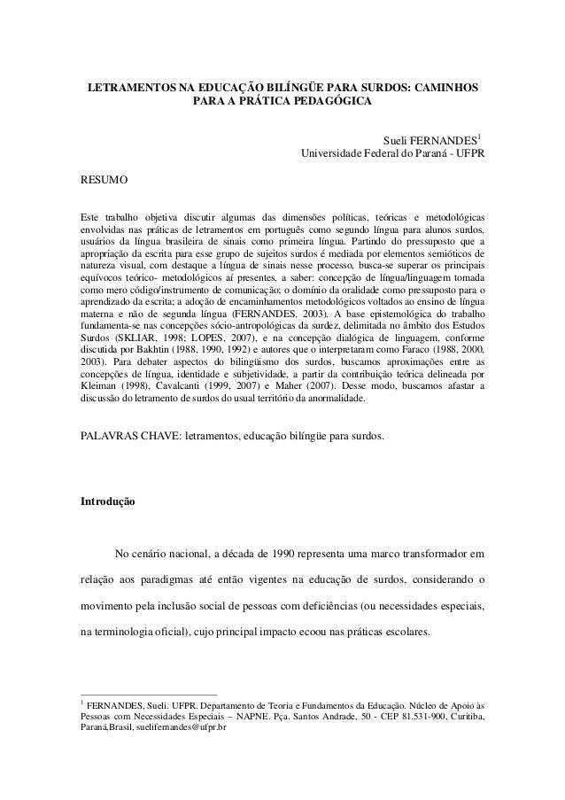 LETRAMENTOS NA EDUCAÇÃO BILÍNGÜE PARA SURDOS: CAMINHOS                  PARA A PRÁTICA PEDAGÓGICA                         ...