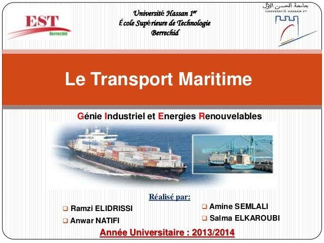 Génie Industriel et Energies Renouvelables (GIER S3) Université Hassan 1er École Supérieure de Technologie Berrechid Année...