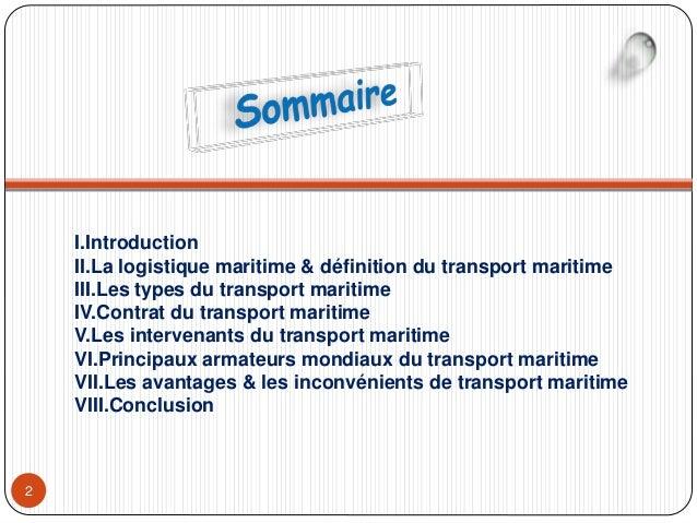 Le transport maritime (Exposé) Slide 2