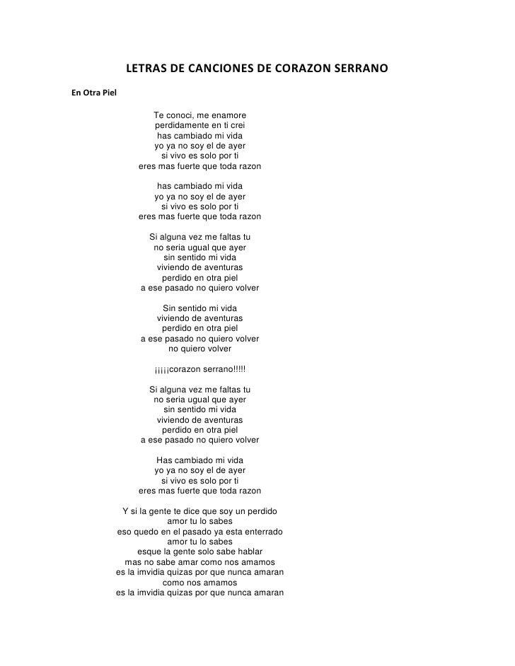 LETRAS DE CANCIONES DE CORAZON SERRANOEn Otra Piel                   Te conoci, me enamore                    perdidamente...