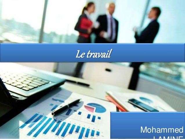 Le travail Mohammed