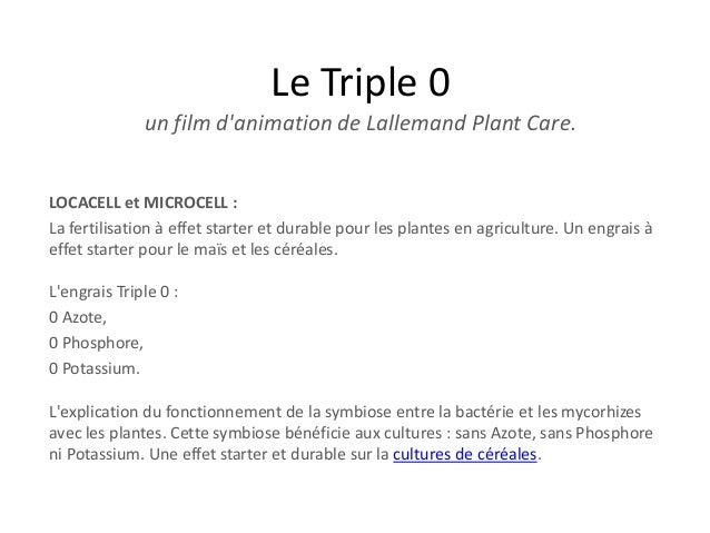 Le Triple 0 un film d'animation de Lallemand Plant Care. LOCACELL et MICROCELL : La fertilisation à effet starter et durab...