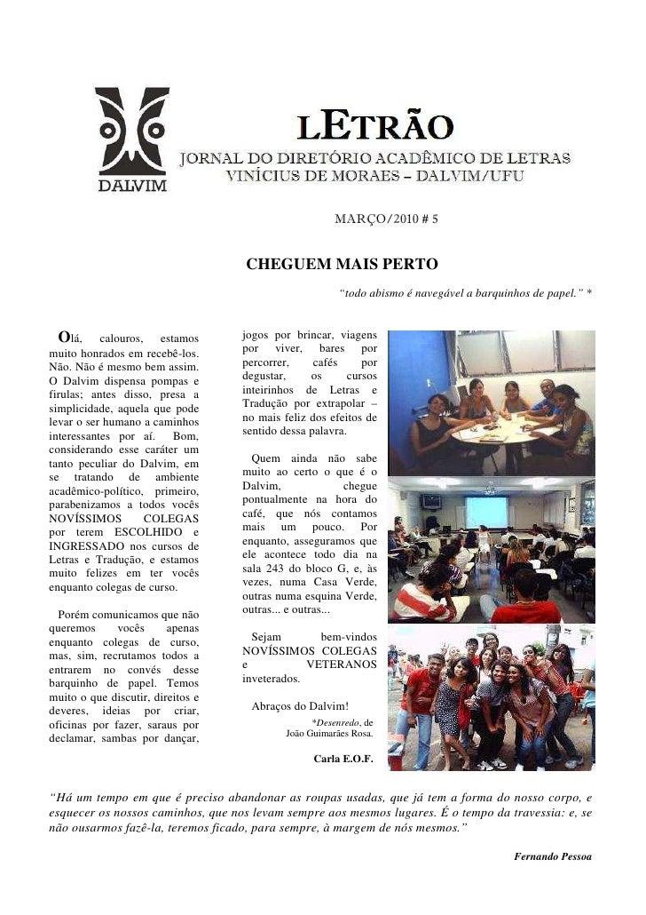 MARÇO/2010 # 5                                      CHEGUEM MAIS PERTO                                                    ...