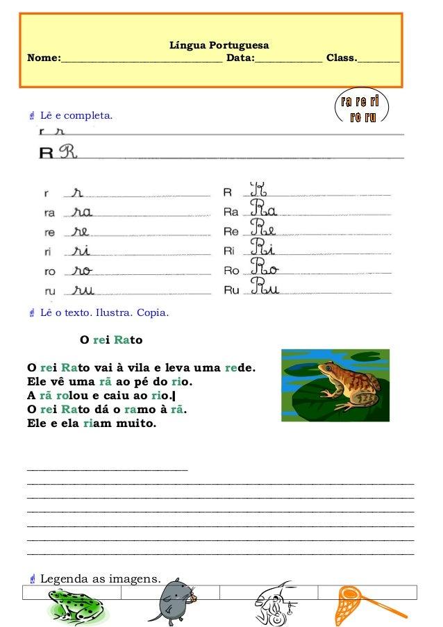 Língua Portuguesa Nome:_______________________________ Data:_____________ Class.________  Lê e completa.  Lê o texto. Il...