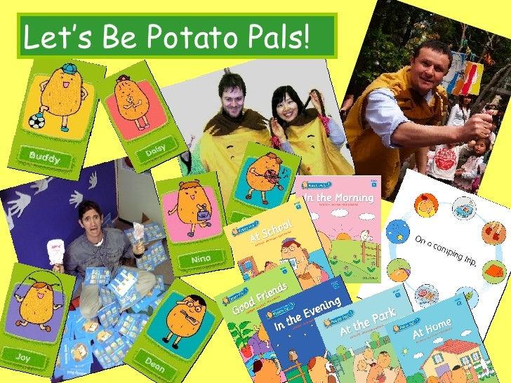 Let's Be Potato Pals!