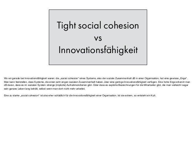 "Tight social cohesion vs Innovationsfähigkeit Wo wir gerade bei Innovationsfähigkeit waren: die ""social cohesion"" eines Sy..."