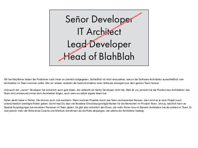 Señor Developer IT Architect Lead Developer Head of BlahBlah Wir bei Mayflower haben die Positionen nach innen so ziemlich ...