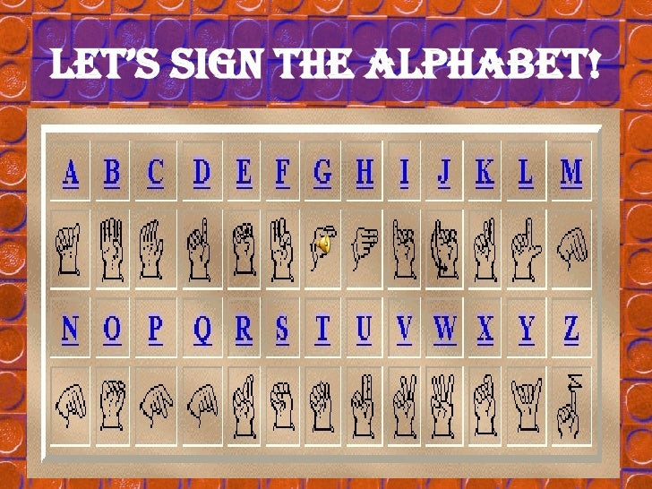 Let's sign the ALPHABET!