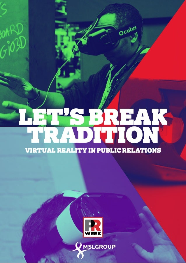 Let's Break Tradition: Virtual Reality in Public Relations