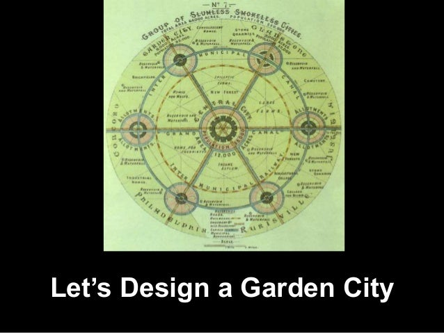 Let's Design a Garden City