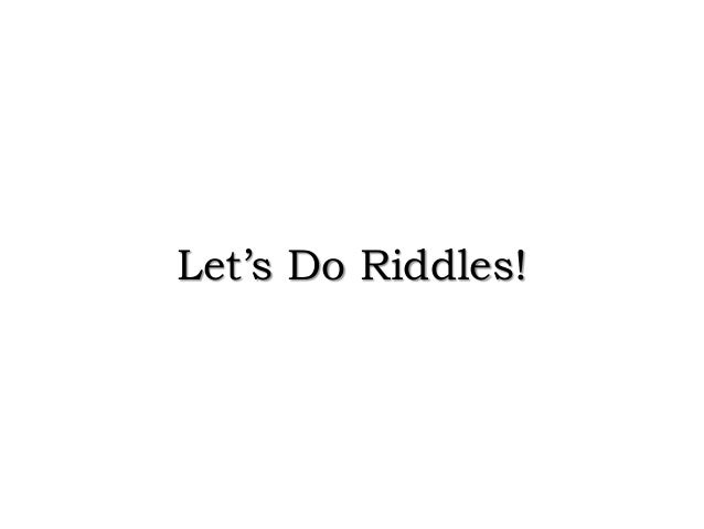 Let's Do Riddles!
