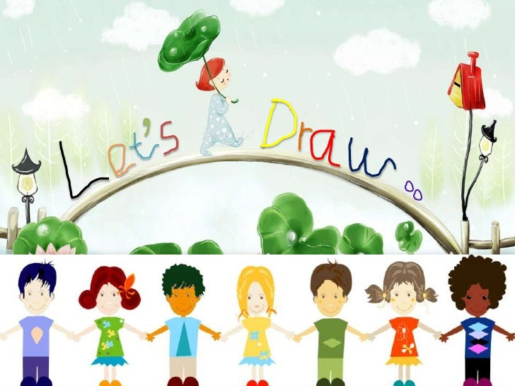 Let's draw: Kids Drawings