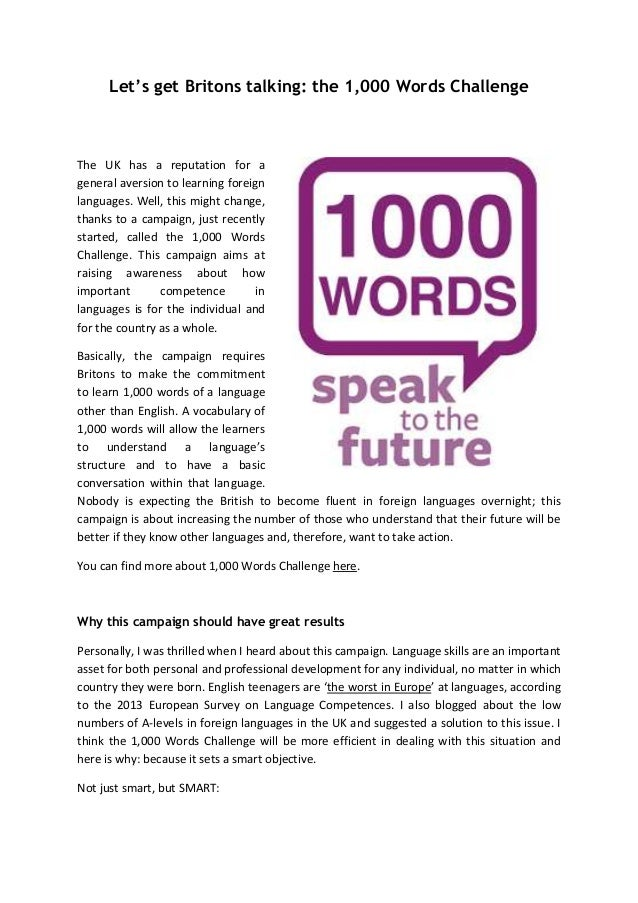 Let's get Britons talking: the 1,000 Words Challenge  The UK has a reputation for a general aversion to learning foreign l...