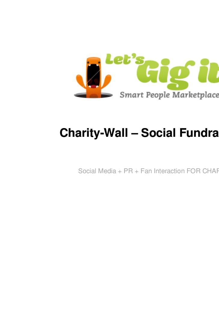 Charity-Wall – Social Fundraising!   Social Media + PR + Fan Interaction FOR CHARITY