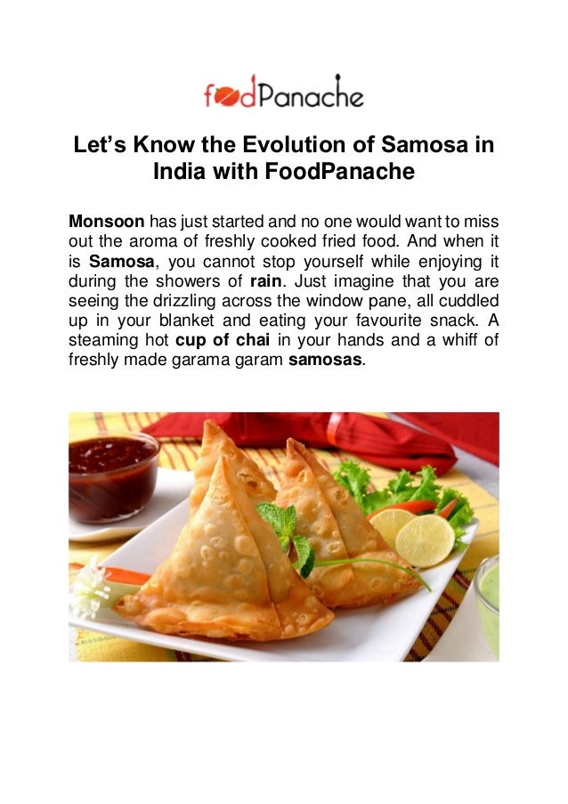 Panche Per Fast Food.Let S Know The Evolution Of Samosa In India With Food Panache