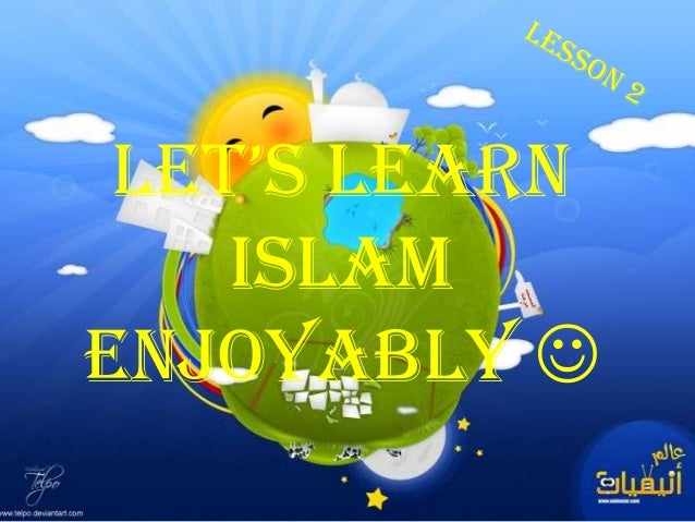 Let's Learn    IslamEnjoyably 