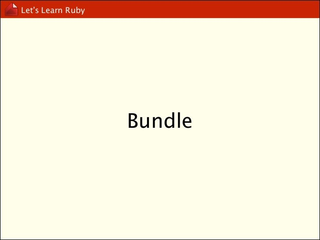 Let's Learn Ruby  Gemfile