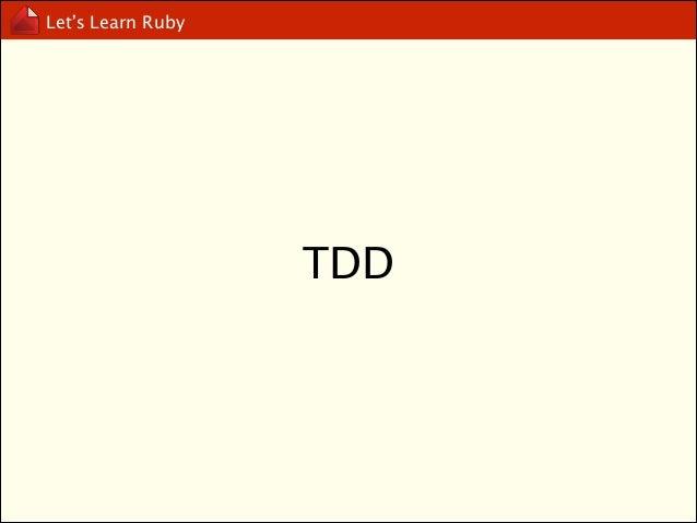 "Let's Learn Ruby  require ""minitest/autorun"" !  class TestMyBMI < MiniTest::Unit::TestCase def test_my_calc_bmi_is_ok asse..."
