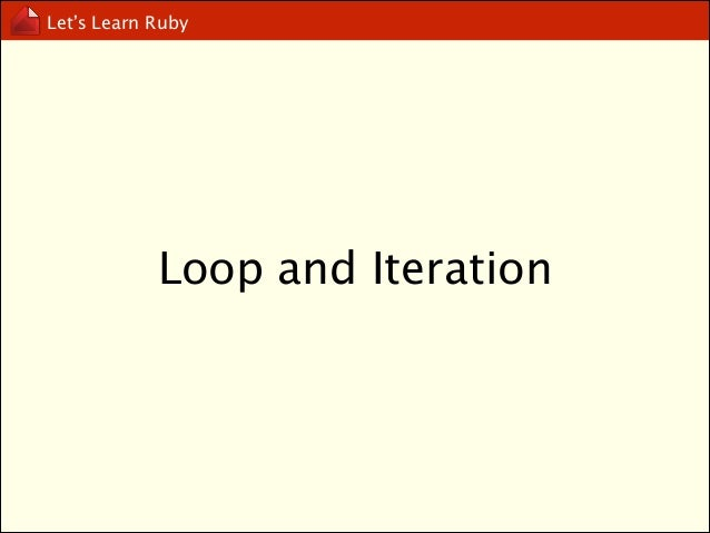Let's Learn Ruby  for.. in..