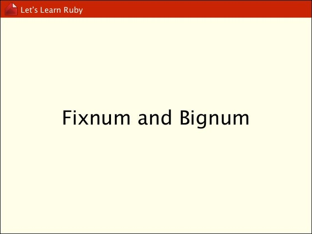 Let's Learn Ruby  10 / 3