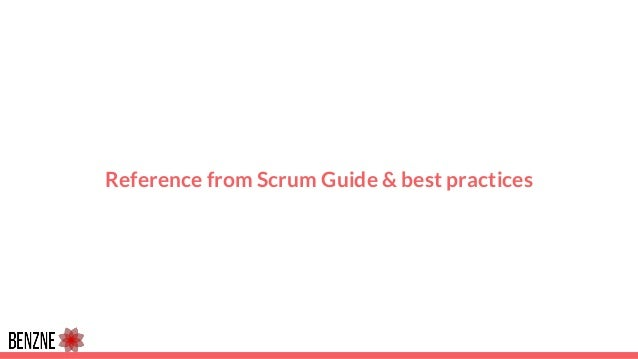 Reference from Scrum Guide & best practices