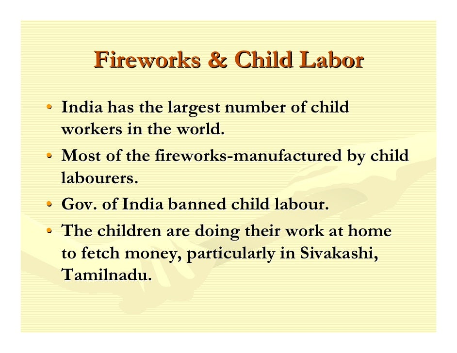 thesis statement child labor india When india was under the uk, the british were using child labor for the longest   agreed, this article could be used as a mission statement for the  i continue  to read with interest the thesis presented on cnn that india is.