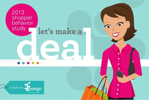 2013 shopper behavior study  deal  a study by  let's make a