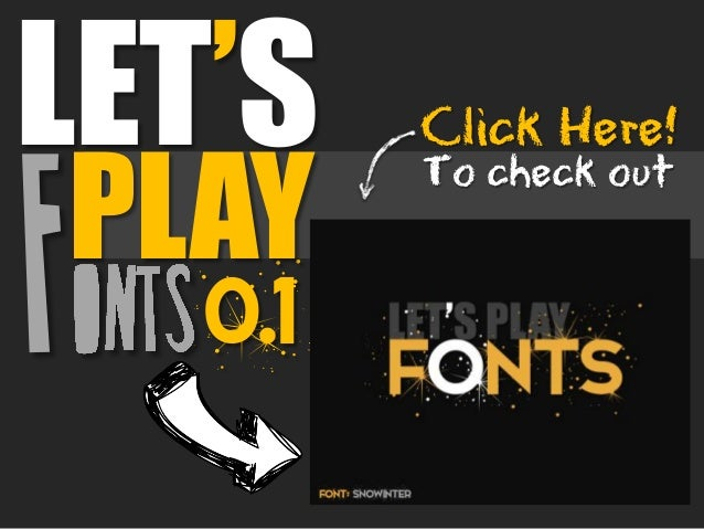 0.1 LET'S PLAY To check out Click Here!