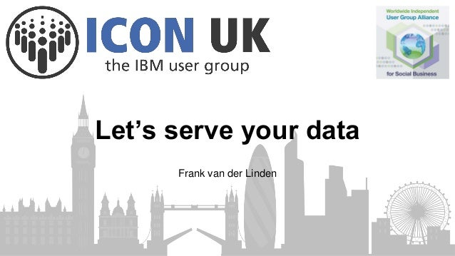 Let's serve your data Frank van der Linden