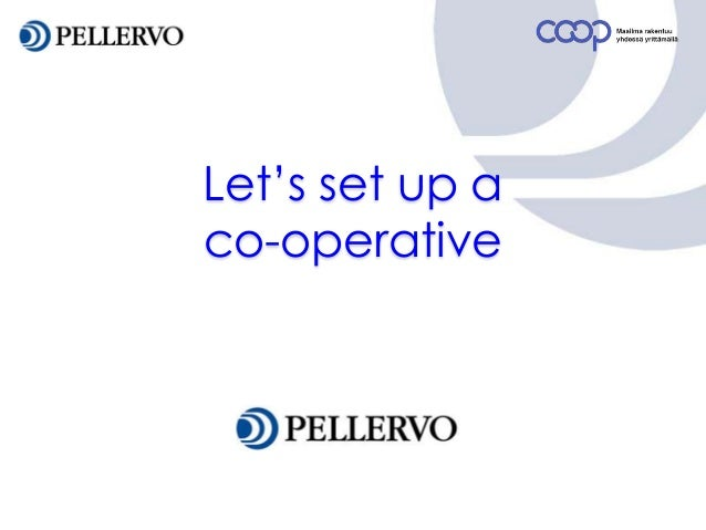 Let's set up a co-operative