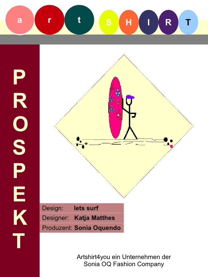 a    r         t          S    H      I      R    T     P R O S P E   Design:   lets surf  K   Designer: Katja Matthes    ...