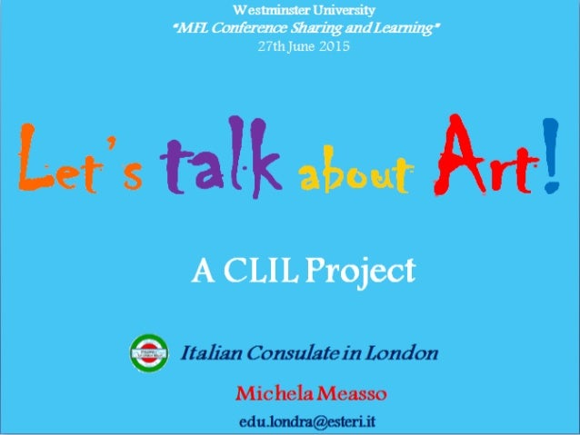 MY EXPERIENCE ARTiAMO: ITALIAN AND ART PROJECT 1) WHAT IS CLIL? 2) MY TOOL BOX 3) FIRST ARTIST:RENATO GUTTUSO Activities, ...