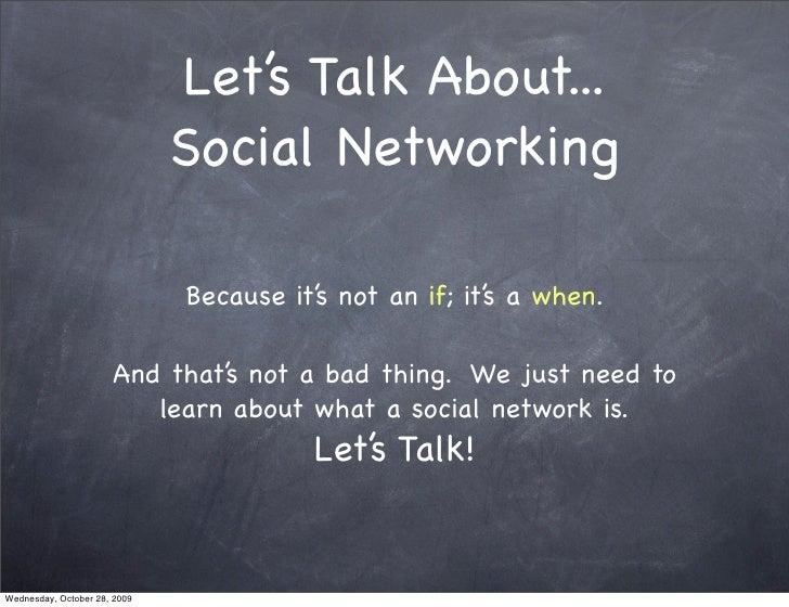 Lets Talk About Social Networking Slide 3