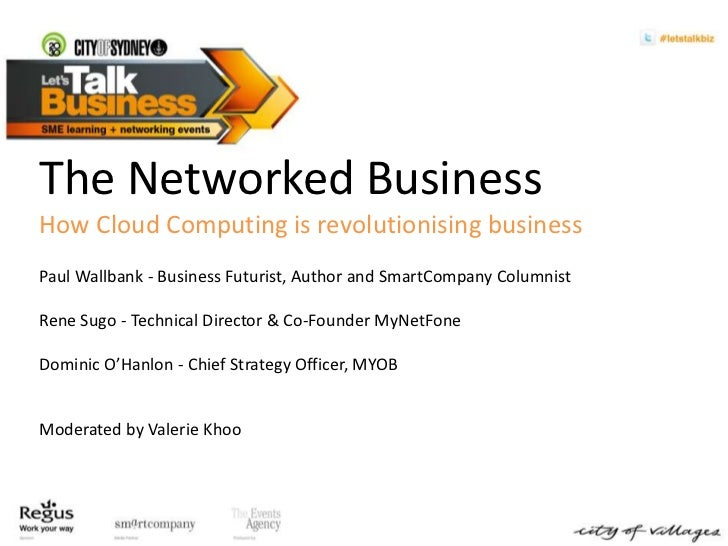 The Networked Business  <br />How Cloud Computing is revolutionising business<br />Paul Wallbank- Business Futurist, Autho...