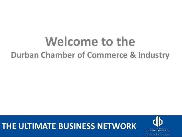 OLD SCHOOL COLONIAL FUDDY DUDDYTHE ULTIMATE BUSINESS NETWORKWelcome to theDurban Chamber of Commerce & Industry
