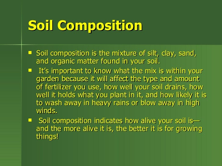 Lets talk soil for What is the composition of soil